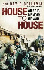 House to House : An Epic Memoir of War - David Bellavia