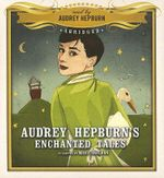 Audrey Hepburn's Enchanted Tales - Audrey Hepburn