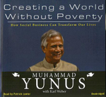 Creating a World Without Poverty : How Social Business Can Transform Our Lives - Muhammad Yunus