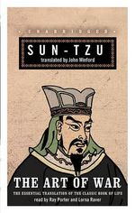The Art of War : The Essential Translation of the Classic Book of Life - Sun Tzu