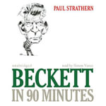 Beckett in 90 Minutes : Great Writers in 90 Minutes - Paul Strathern