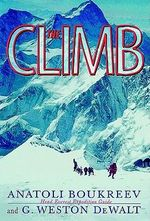 The Climb : Tragic Ambitions on Everest - Anatoli Boukreev
