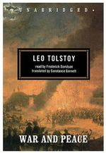 War and Peace : Classic Collection - Count Leo Nikolayevich Tolstoy