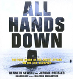 All Hands Down : The True Story of the Soviet Attack on the USS Scorpion - Kenneth Sewell