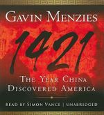 1421 : The Year China Discovered America - Gavin Menzies
