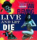 Live and Let Die : James Bond 007 (Blackstone) - Ian Fleming