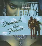 Diamonds Are Forever : James Bond Novels (Audio) - Ian Fleming