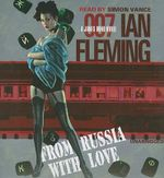 From Russia with Love : James Bond Novels (Audio) - Ian Fleming