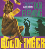 Goldfinger : A James Bond Novel - Ian Fleming