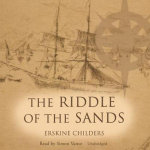 The Riddle of the Sands : A Record of Secret Service - Erskine Childers