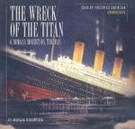 The Wreck of the Titan & Morgan Robertson, the Man - Morgan Robertson