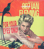 For Your Eyes Only : 007 a James Bond Novel - Ian Fleming