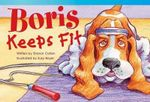 Boris Keeps Fit - Sharon Callen