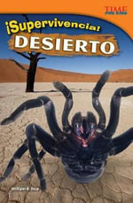Desierto : Supervivencia! - William B Rice