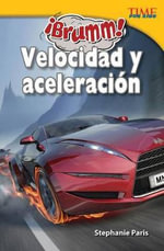 Brumm! Velocidad y Aceleracin (Vroom! Speed and Acceleration) : Things That Go - Stephanie Paris