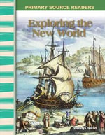 Exploring The New World : Early America (Primary Source Readers) - Wendy Conklin
