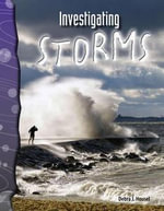 Investigating Storms : Earth and Space Science - Debra J. Housel
