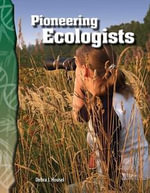 Pioneering Ecologists : Life Science (Science Readers) - Debra J. Housel