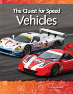 The Quest for Speed : Vehicles: Forces and Motion: Science Readers - Lisa Greathouse