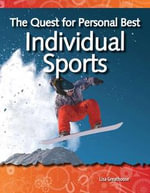The Quest for Personal Best : Individual Sports: Forces and Motion: Science Readers - Lisa Greathouse