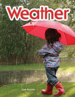 Weather : Weather: Literacy, Language and Learning - Dona Rice