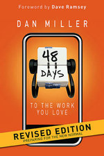 48 Days to the Work You Love : Preparing for the New Normal - Dan Miller