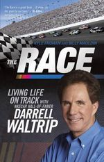 The Race : Living Life on Track - Kyle Froman