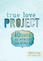 40 Days of Purity for Girls - Sharie King