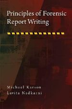 Principles of Forensic Report Writing - Michael Karson