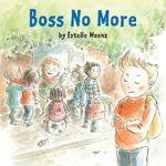 Boss No More - Estelle Meens