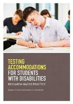Testing Accommodations for Students with Disabilities : Research-Based Practice - Benjamin J. Lovett
