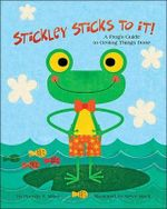 Stickley Sticks to it! : A Frog's Guide to Getting Things Done - Brenda S. Miles