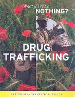 Drug Trafficking : What If We Do Nothing? - Nathaniel Harris