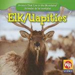Elk/Uapit-Es - JoAnn Early Macken