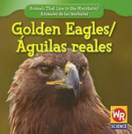 Golden Eagles/Guilas Reales - JoAnn Early Macken