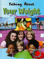 Talking about Your Weight : Healthy Living - Hazel Edwards