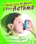I Have Asthma - Peta Bee