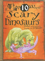Scary Dinosaurs : You Wouldn't Want to Meet! - Carolyn Franklin