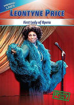 Leontyne Price : First Lady of Opera - Jessica O'Donnell
