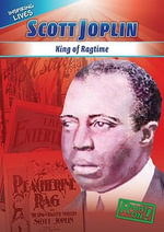 Scott Joplin : King of Ragtime - Mary Ann Hoffman