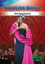 Kathleen Battle : American Soprano - Livia Franke