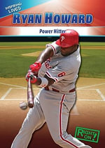 Ryan Howard : Power Hitter - Elijah Jude Gose