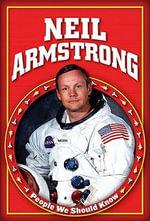 Neil Armstrong - Rachel A. Koestler-Grack