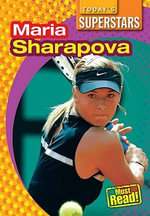 Maria Sharapova - Mark Stewart