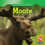 Moose - Early Macken Joann
