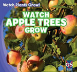 Watch Apple Trees Grow - Mary Ann Hoffman