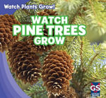 Watch Pine Trees Grow - Therese Shea