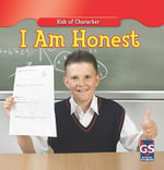 I Am Honest : Kids of Character Series - Mark Erroll