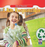 I Am Responsible : Kids of Character Series - Walt National