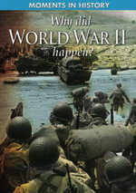 Why Did World War II Happen? - Cath Senker